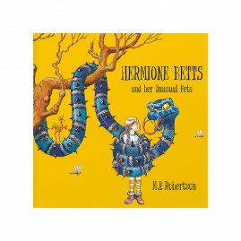 Hermione Betts and Her Unusual Pets by M P Robertson