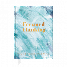 PRE ORDER Forward Thinking, A Wellbeing and Happiness Journal