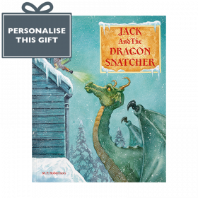 Personalised The Dragon Snatcher an enchanting children's tale by M.P.Robertson